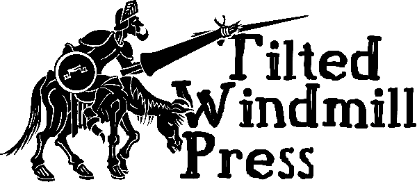Tilted Windmill Press